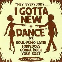 I Gotta New Dance