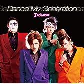 Dance My Generation [通常盤](応募ハガキなし)