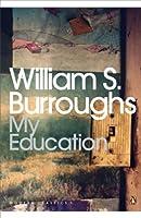 My Education: A Book of Dreams (Penguin Modern Classics)