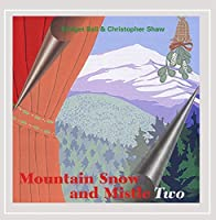 Mountain Snow & Mistletwo