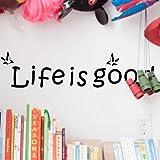 Sunshinebag ウォールステッカー ベッドルーム・リビングルームの背景 防水 壁紙 除去でき 壁飾り Wall Stickers life is good