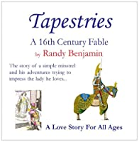 Tapestries - A 16th Century Fable【CD】 [並行輸入品]