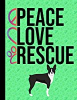 Peace Love Rescue: 5 Year Planner 2020 - 2024 Monthly Planner Organizer Undated Calendar And ToDo List Tracker Notebook Boston Terrier Dog Green Cover