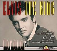 Elvis the King Forever