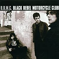 B.R.M.C. by Black Rebel Motorcycle Club (2001-04-03)