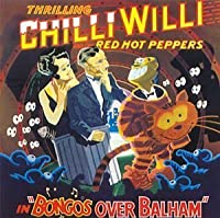 Bongos Over Balham by Chilli Willi & Red Hot Peppers