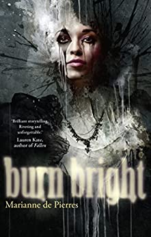 Burn Bright (Night Creatures Trilogy) by [de Pierres, Marianne]
