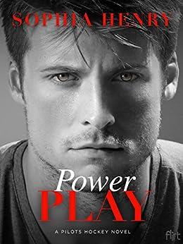 Power Play: A Pilots Hockey Novel by [Henry, Sophia]