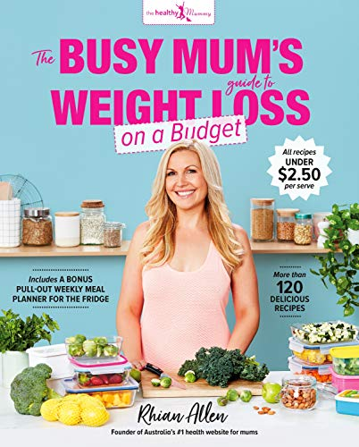 The Busy Mum's Guide to Weight Loss on a Budget (English Edition)