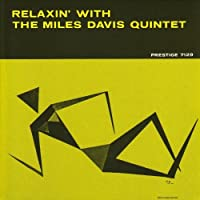 Relaxin With Miles Davis Quintet by Miles Davis (2010-08-31)