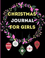 Christmas journal for girls: XMAS Notebook/ 8.5X11 inches/ 102 Pages
