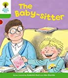 Oxford Reading Tree: Level 2: More Stories A: The Baby-Sitter