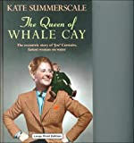 The Queen of Whale Cay (Charnwood Library)