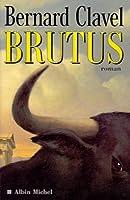 Brutus (Romans, Nouvelles, Recits (Domaine Francais))