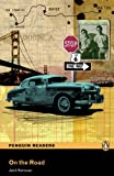 Penguin Readers: Level 5 ON THE ROAD (Penguin Readers (Graded Readers))