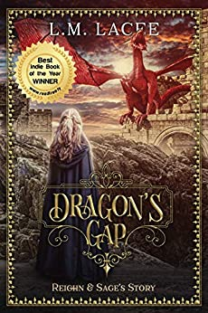 DRAGON'S GAP: (Book 1) A Fantasy Paranormal Romance Series: Reighn & Sage's Story (DRAGON'S GAP SERIES) by [Lacee, L.M.]