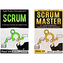 Agile Product Management: (Boxset): Scrum Cleverly Concise and Agile Introduction & Scrum Master: 21 sprint problems, impediments and solutions (scrum, ... development, agile software development)