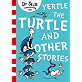 Yertle The Turtle And Other Stories [Yellow Back Book Edition]