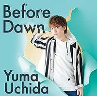 【Amazon.co.jp限定】Before Dawn 【期間限定盤】(オリジナル複製サイン&コメント入りブロマイド付)