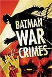 Batman: War Crimes