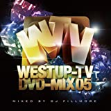 Westup-TV DVD-MIX 05 mixed by DJ FILLMORE