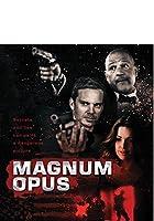 Magnum Opus [Blu-ray]