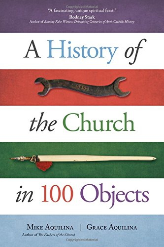 Download A History of the Church in 100 Objects 1594717508