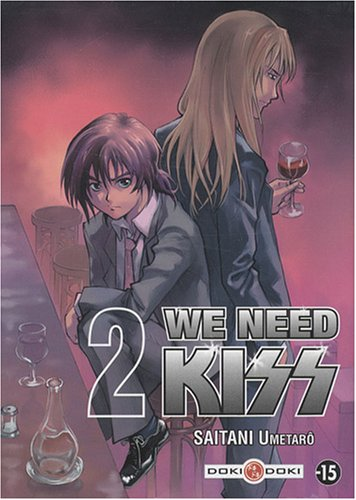 We Need Kiss, Tome 2 :