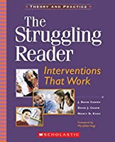 The Struggling Reader: Interventions That Work; Theory and Practice (Teaching Resources)