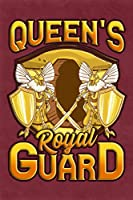 Queen's Royal Guard: School Notebook Perfect for Taking Notes