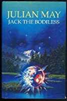Jack the Bodiless (The Galactic Milieu Trilogy)