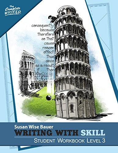 Download Writing With Skill, Level 3: Student Workbook (The Complete Writer 0) (English Edition) B010A84DH2