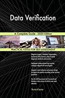 Data Verification A Complete Guide - 2020 Edition