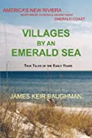 Villages by an Emerald Sea
