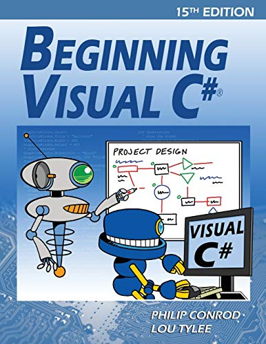 Download Beginning Visual C#: A Step by Step Computer Programming Tutorial 1937161765