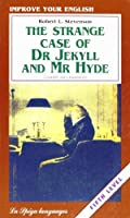 La Spiga Readers - Improve Your English (C1/C2): The Strange Case of Dr Jekyll and Mr Hyde