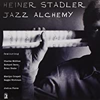 Stadler: Jazz Alchemy by Heiner Stadler (2000-09-26)