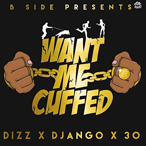 Want Me Cuffed [Explicit]