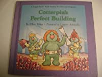 Cotterpin's Perfect Building (Fraggle Rock Storybook)