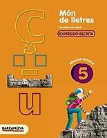Món de lletres, expressió escrita, 5 Educació Primària (Baleares, Cataluña). Quadern