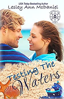 Testing the Waters (Crescent Cove Book 1) by [McDaniel, Lesley Ann]