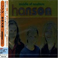 Middle of Nowhere by Hanson (1998-06-30)