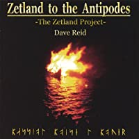 Zetland to the Antipodes