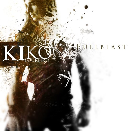 Fullblast / Kiko Loureiro