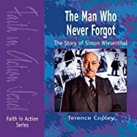 The Man Who Never Forgot (Faith in Action)