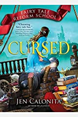 Cursed (Fairy Tale Reform School Book 6) Kindle Edition