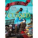 Cursed (Fairy Tale Reform School Book 6)