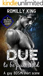 Due to be Punished: A gay BDSM short scene (Delphic Agency) (English Edition)