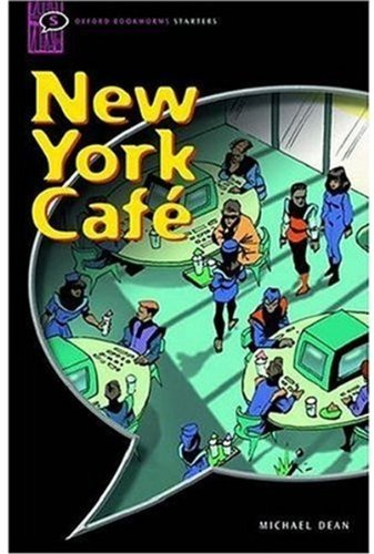 New York Cafe: Narrative (Oxford Bookworms Starters)の詳細を見る