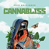 Cannabliss - EP [Explicit]